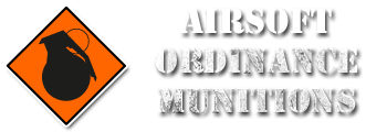 Airsoft Ordnance and Munitions